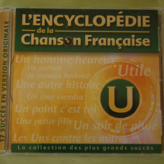 ENCICLOPEDIA CANTECULUI FRANCEZ Litera U - C D Original ca NOU - Muzica Pop universal records