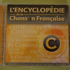 ENCICLOPEDIA CANTECULUI FRANCEZ Litera C - C D Original ca NOU - Muzica Pop universal records