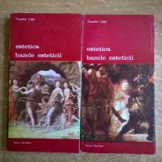 Theodor Lipps - Estetica Bazele esteticii {2 volume}