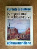 M. Margineanu-Carstoiu - Romantismul in arhitectura