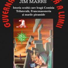 Guvernarea secreta a lumii - Jim Marrs - Carte masonerie