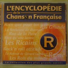 ENCICLOPEDIA CANTECULUI FRANCEZ Litera R - C D Original ca NOU - Muzica Pop universal records