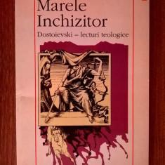 Marele Inchizitor Dostoievski lecturi teologice