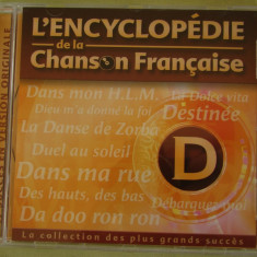 ENCICLOPEDIA CANTECULUI FRANCEZ Litera D - C D Original ca NOU - Muzica Pop universal records