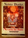 Nichita Danilov - Nevasta lui Hans, 1996