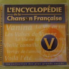 ENCICLOPEDIA CANTECULUI FRANCEZ Litera V - C D Original ca NOU - Muzica Pop universal records