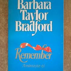 Barbara Taylor Bradford - Remember - Roman dragoste