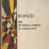 Buhusi din istoricul fabricii si localitatii - Carte Monografie