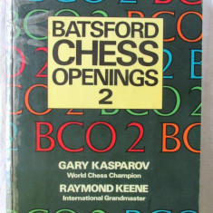 """BATSFORD CHESS OPENINGS 2"", Ed. II, Gary Kasparov, Raymond Keene, 1989. Sah, Alta editura"