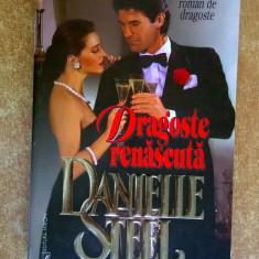 Danielle Steel - Dragoste renascuta - Roman dragoste