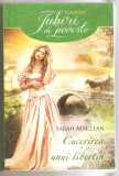 Sarah Maclean-Cucerirea unui libertin