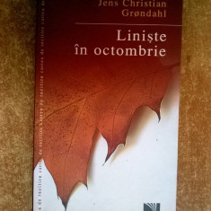 Jens Christian Grondahl - Liniste in octombrie