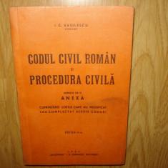 CODUL CIVIL ROMAN SI PROCEDURA CIVILA I.C.VASILESCU ANUL 1942 - Carte Drept civil