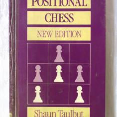 """POSITIONAL CHESS. New Edition"", Shaun Taulbut, 1989. Sah - Carte sport"