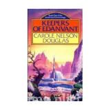 Carole Nelson Douglas - Keepers of Edanvant