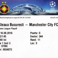 Bilet meci fotbal STEAUA Bucuresti-MANCHESTER CITY 16.08.2016 Europa League