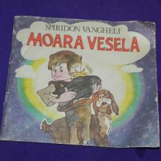 Spiridon Vangheli Moara vesela (Steaua lui Ciubotel) ilustratii Francisc Kalab