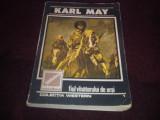 KARL MAY - FIUL VANATORULUI DE URSI, Karl May
