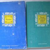 Vasile Parvan - Studii de Istoria Culturii Antice + Scrieri (2 carti) - Istorie
