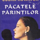 SUSAN HOWATCH - PACATELE PARINTILOR - Roman