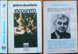 Scriitori romani in exil , Petru Dumitriu , Incognito , Extremul Occident , 2