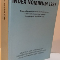 INDEX NOMINUM 1987, REPERTOIRE DES SUBSTANCES MEDICAMENTEUSES, 1987