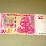 20 dolari 2007 ZIMBABWE seria AA 9268386  - 2+1 gratis - RBK18443