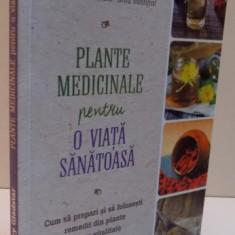PLANTE MEDICINALE PENTRU O VIATA SANATOASA, 2016
