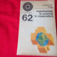 Charles W. Trigg, INGENIOZITATE ȘI SURPRIZĂ ÎN MATEMATICĂ, 270 de probleme