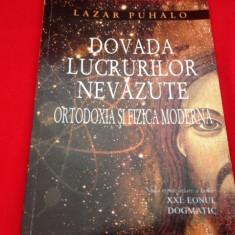 Arhiep. Lazar Puhalo, DOVADA LUCRURILOR NEVĂZUTE, ORTODOXIA ȘI FIZICA MODERNĂ
