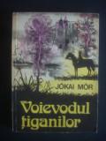 JOKAI MOR - VOIEVODUL TIGANILOR, 1976