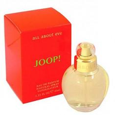JOOP! All about Eve EDP 40 ml pentru femei - Parfum femeie Joop!, Apa de parfum, Oriental