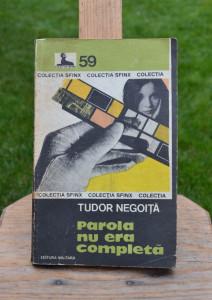 Carte - Parola nu era completa - Tudor Negoita ( Colectia: Sfinx Nr. 59 ) #260