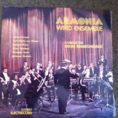 ARMONIA WIND ENSEMBLE DIRIJOR MIHAI AMARGHIOALEI DISC VINYL LP MUZICA CLASICA, VINIL, electrecord