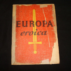 Carte militara EUROPA EROICA WW2/Povestiri ale ostasilor pe frontul de Rasarit