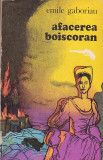 EMILE GABORIAU - AFACEREA BOISCORAN