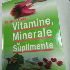 VITAMINE, MINERALE SI SUPLIMENTE - Reader's Digest - Carte Alimentatie