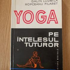 YOGA PE INTELESUL TUTUROR- LUDMILA, FILARET