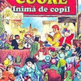 Cuore, inima de copil de Edmondo de Amicis - Carte educativa