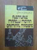 z1  GHEORGHE PITUT - AVENTURILE MARELUI MOTAN CRIMINAL MACISTE