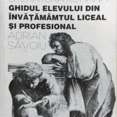 LIMBA SI LITERATURA ROMANA. Ghidul elevului din invatamantul liceal - Savoiu - Culegere Romana