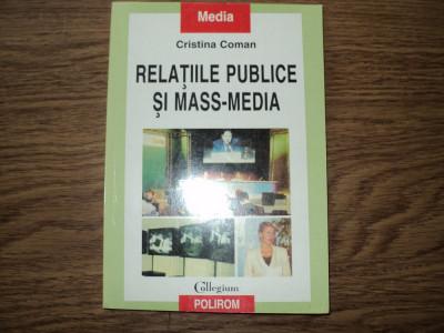Relatiile publice si mass-media de Cristina Coman foto