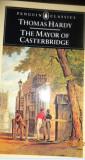 PRIMARUL DIN CASTERBRIDGE (lb engl) THE MAYOR OF CASTERBRIDGE de THOMAS HARDY, Alta editura, 2007