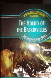 CAINELE DIN BASKERVILLES (lb engl) THE HOUND OF BASKERVILLES de SIR A. C. DOYLE, Alta editura, 2004