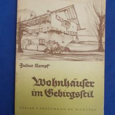 CARTE ARHITECTURA ~ JULIUS KEMPF - CASE MONTANE - MUNCHEN - 1934