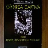 Czeslaw Milosz – Gandirea captiva {Humanitas, 1999}