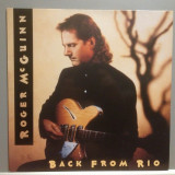 ROGER McGUINN(The Byrds) - BACK FROM RIO (1990/BMG REC/RFG) - Vinil/Impecabil-NM