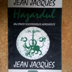 Jean Jacques - Hazardul