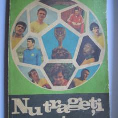 Nu trageti in antrenor - Petre Cristea / carte de sport - Carte sport