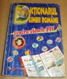 Dictionarul Limbii Romane pentru clasele I - IV / Editura Aramis